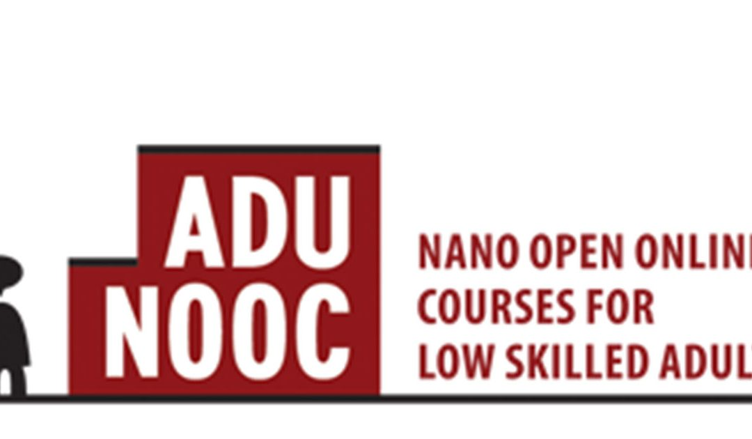 Adu-Nooc – Nano Open Online Courses for Low Skilled Adults