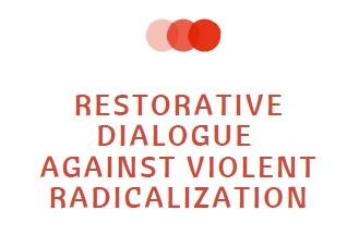 Restorative Dialogue Against Violent Radicalisation